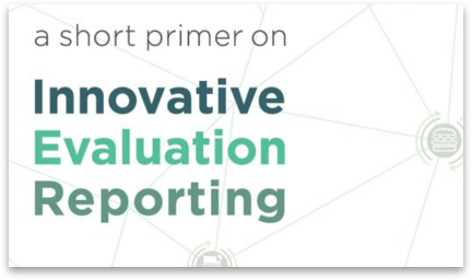 Innovative Evaluation Reporting